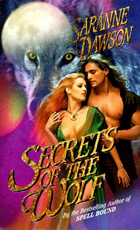 Secrets of the Wolf (Paranormal Romance), Saranne Dawson