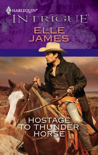 Hostage to Thunder Horse (Harlequin Intrigue)