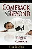 Comeback & Beyond: How to Turn Your Setbacks Into Comebacks
