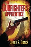 The Gunfighters Apprentice