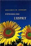 echange, troc Marguerite Hoppenot - N'éteignez pas l'esprit