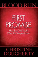 Blood Run, First Promise - Book One in the Blood Run Trilogy