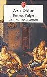 Femmes d'Alger dans leur appartement par Djebar