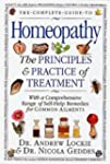The Complete Guide to Homeopathy: The...
