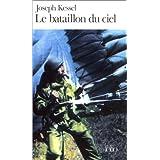 Le Bataillon du cielpar Joseph Kessel