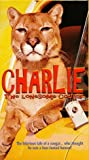 Charlie The Lonesome Cougar [VHS]