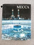 img - for Mecca by Desmond Stirling Stewart (1985-08-03) book / textbook / text book