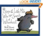 The Story of the Little Mole Who Went...