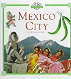 Mexico City (Cities of the World (Childrens Press Hardcover)) (0516003526) by Stein, R. Conrad