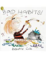 BAD HABITS: Or the Taming of Lucretzia Crum (Picture Puffin)