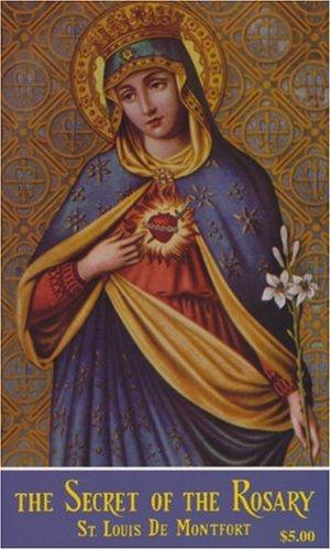 The Secret of the Rosary, ST. LOUIS DE MONFORT, MARY BARBOUR