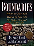 Boundaries: When to Say Yes, When to Say No, to Take Control of Your Life (Christian Softcover Originals)