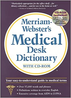 Merriam-Webster's Medical Desk Dictionary with CD-ROM ...