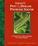 img - for Rodale's Pest & Disease Problem Solver: A Chemical-Free Guide to Keeping Your Garden Healthy book / textbook / text book