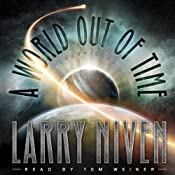 A World Out of Time | Larry Niven