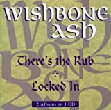There's the Rub//Locked in by Wishbone Ash (1999)
