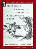 A Connecticut Yankee in King Arthurs Court (1889) (Oxford Mark Twain)