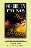 Dawn B. Sova Forbidden Films: Censorship Histories of 125 Motion Pictures (Facts on File Library of World Literature)