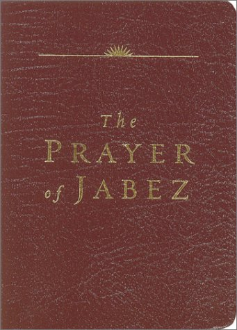 Image for Prayer of Jabez : Breaking Through to the Blessed Life