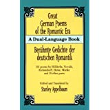 Great German Poems of the Romantic Era: A Dual-Language Book (Dover Dual Language German) ~ Stanley Appelbaum