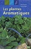 echange, troc Jean-Claude Lamontagne - Les plantes aromatiques