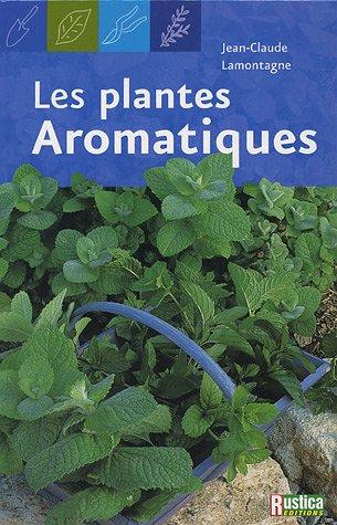 Livre les plantes aromatiques - Depollution par les plantes ...