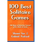 The 100 Best Solitaire Games ~ Sloane Lee