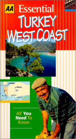 AAA Essential Guide: Turkey West Coast (Aaa Essential Travel Guide Series)