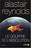 echange, troc Alastair Reynolds - Le Gouffre de l'absolution