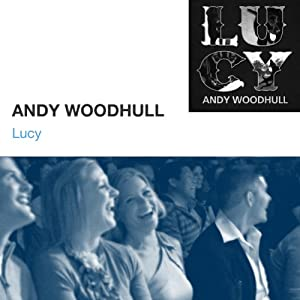 Lucy | [Andy Woodhull]