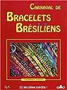 Carnaval de bracelets brésiliens