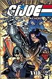G.I. Joe: A Real American Hero, Vol. 2 (GI Joe) (Marvel) (0785109072) by Hama, Larry
