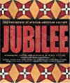 Jubilee: The Emergence of African-american Culture