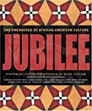 Jubilee: The Emergence of African-American Culture (0792269829) by Dodson, Howard