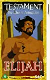 Testament: The Bible in Animation - Elijah [VHS] [1996]
