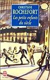 echange, troc Christiane Rochefort - Les Petits enfants du siècle