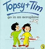 Topsy and Tim Go in an Aeroplane (Topsy & Tim picture Puffins) Jean Adamson