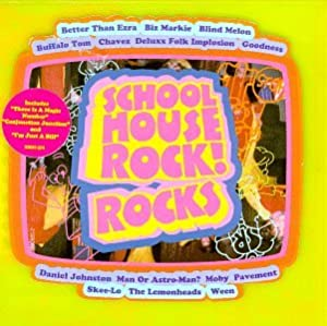 School House Rock! Rocks.