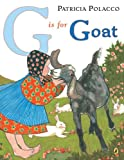 G is for Goat (0142405507) by Polacco, Patricia