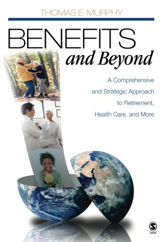 Benefits and Beyond: A Comprehensive and Strategic...
