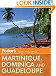 Fodor's Martinique, Dominica & Guadel...
