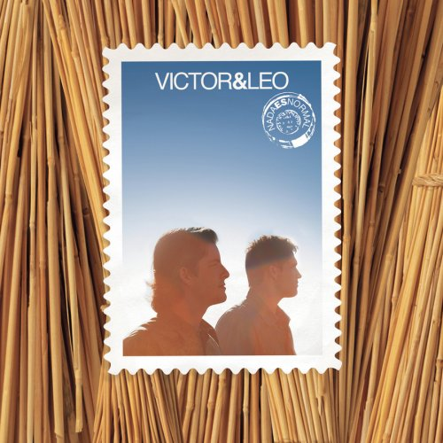 Victor & Leo - Nada Es Normal - Zortam Music