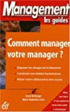 Comment manager votre manager ?
