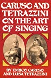 Caruso and Tetrazzini on the art of singing /