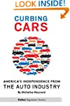Curbing Cars: America's Independence...