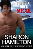 Cruisin For A SEAL: SEAL Brotherhood #5