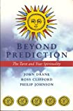 img - for Beyond Prediction: The Tarot and Your Spirtiuality book / textbook / text book