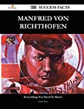 img - for Manfred Von Richthofen: 133 Success Facts - Everything You Need to Know About Manfred Von Richthofen book / textbook / text book