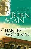 Born Again (Colson, Charles) (0800793773) by Colson, Charles