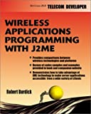 img - for Wireless Application Programming with J2ME (Developer's Guides (McGraw-Hill)) book / textbook / text book